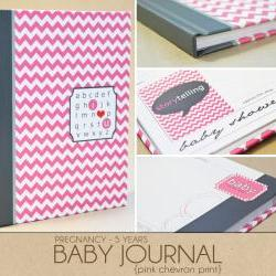 Baby Book - Pink Chevron (125 designed journaling pages to record pregnancy up to 5 years)